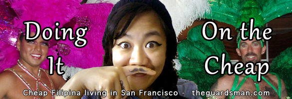 Cheap Filipina living in San Francisco.