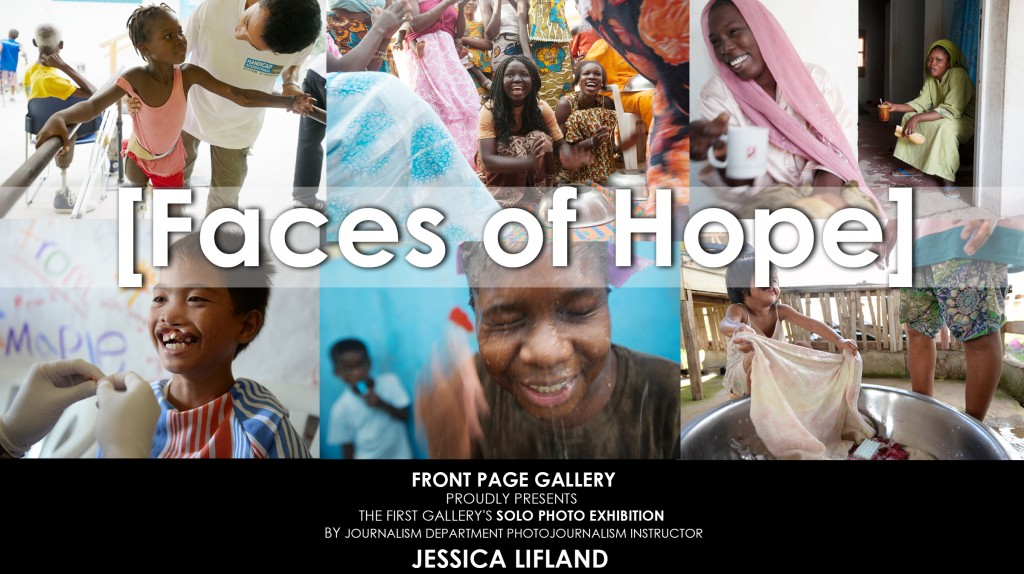 """Faces of Hope"" Solo Photo Exhibition by Journalism Department Instructor Jessica Lifland"