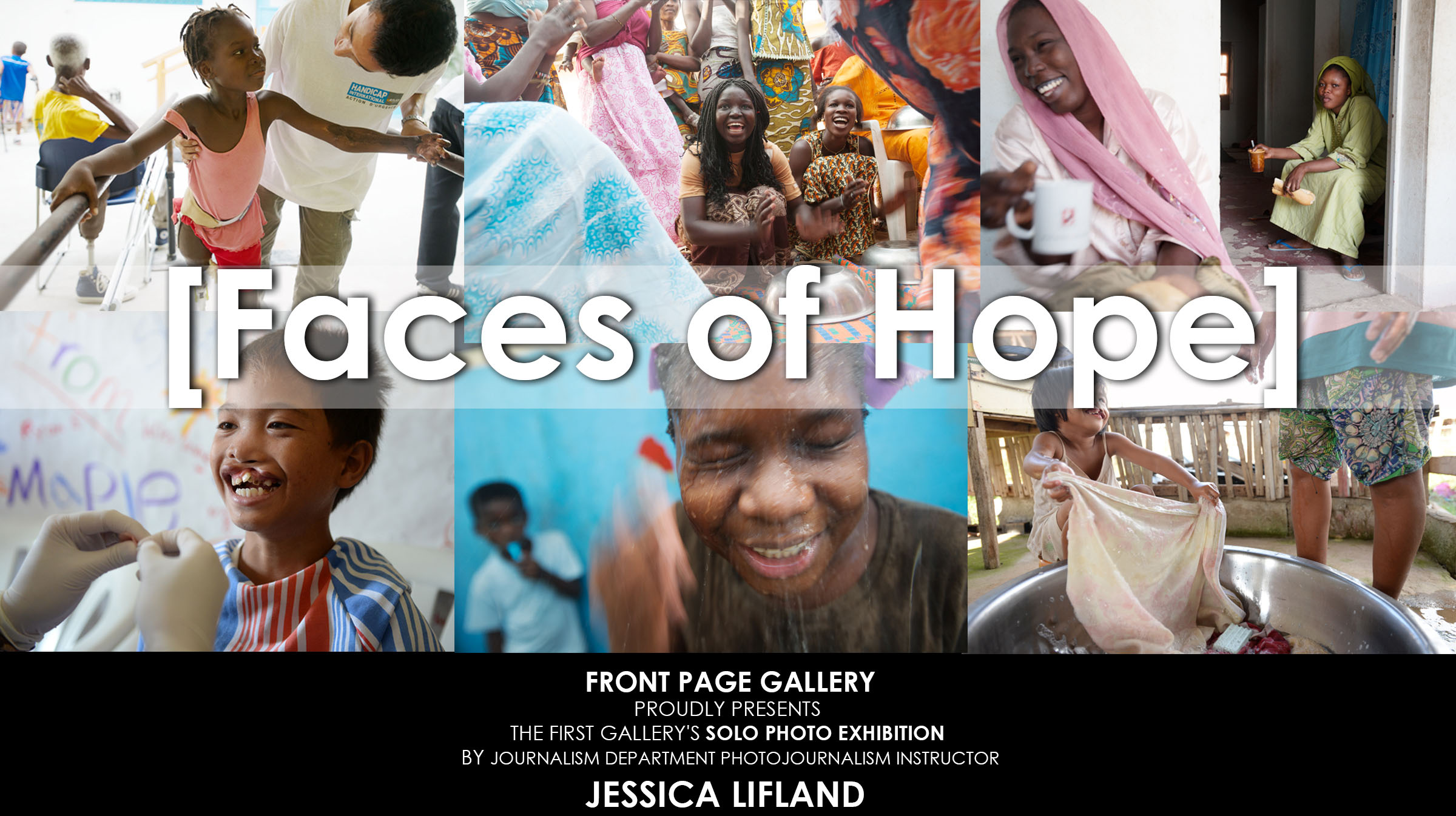 """""""Faces of Hope"""" Solo Photo Exhibition by Journalism Department Instructor Jessica Lifland"""