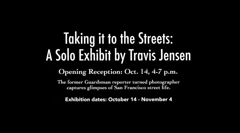 """Taking it to the Streets"" Exhibit"