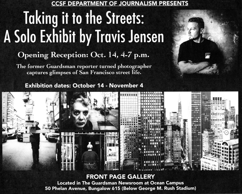 Taking it to the Streets: A solo exhibit by Travis Jensen