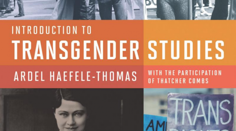Department chair's transgender studies textbook to be used in classrooms